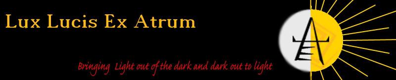 Lux Lucis ex Atrum