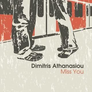 ΑΘΑΝΑΣΙΟΥ ΔΗΜΗΤΡΗΣ - MISS YOU (CD SINGLE) 11/2010 DimitrisAthanasiouMissYou