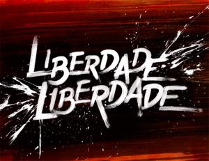 Свобода, свобода /  Liberdade, Liberdade 66c11fe0442cea2e1d2dbc18d716491a
