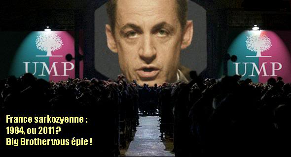 2011 : PISTAGE DES CITOYENS : SATELLITES, CAMERAS, SCANNERS, BASES DE DONNEES, IDENTITE & BIOMETRIE 1984_sarkozy_BigBrother
