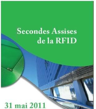 2011 : PUCES IMPLANTABLES, RFID, NANOTECHNOLOGIES, NEUROSCIENCES, N.B.I.C. ET CYBERNETIQUE ! - Page 2 AssisesdelaRFID