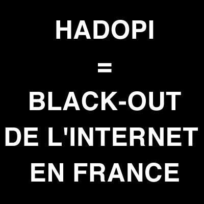 SUPPRESSION DES LIBERTES DU WEB Hadopi-blackout-7639772