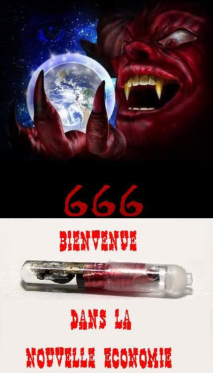 2012 : PUCES IMPLANTABLES, RFID, NANOTECHNOLOGIES, NEUROSCIENCES, N.B.I.C., TRANSHUMANISME  ET CYBERNETIQUE ! - Page 4 Puce_Diable_monde_666_nouvelleeconomie
