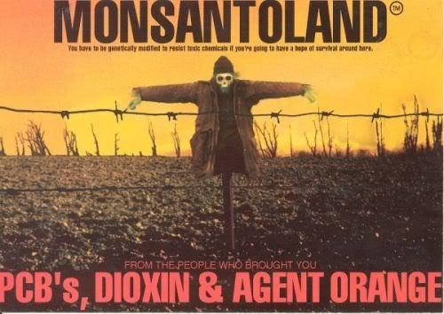 DEPOPULATION VIA LES OGM, LES PESTICIDES, LA DEFORESTATION ET LA POLLUTION DE NOTRE NOURRITURE ET DE NOS EAUX - Page 3 Monsanto