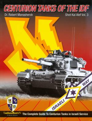 SabInga Martin's Centurion Tanks of the IDF Vol. 3 475ad193