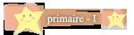 Primaire  Rang Etoilé I