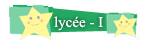 Lycée; Rang Etoilé I