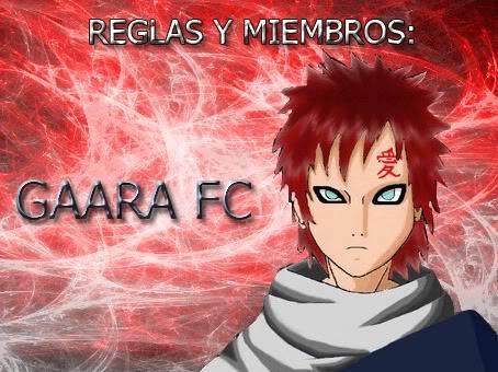 .:[*GAARA FC*]:. Miembros