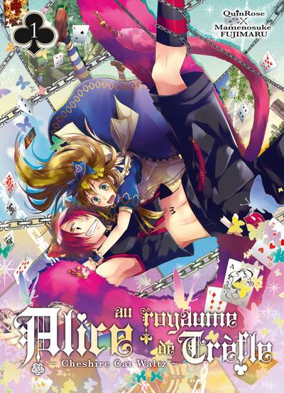 QUINROSE & FUJIMARU Mamenosuke - Alice au Royaume de Trèfle - Cheshire Cat Waltz - T.01 Alice-au-royaume-de-trefle-cheshire-cat-waltz-manga-volume-1-simple-73691