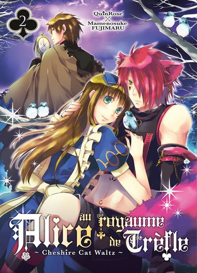 QUINROSE & FUJIMARU Mamenosuke - Alice au Royaume de Trèfle - Cheshire Cat Waltz - T.02 Alice-au-royaume-de-trefle-cheshire-cat-waltz-manga-volume-2-simple-73692