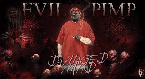 EVIL 666 Evilpimpbroo666
