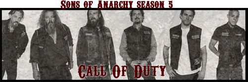 Call of Duty (Sons of Anarchy S5) [IF] CODAd_zps3949ad19