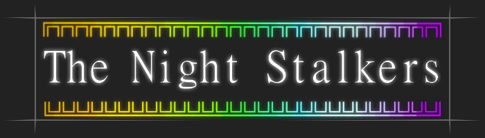 Hey Guys! Thenightstalkers2