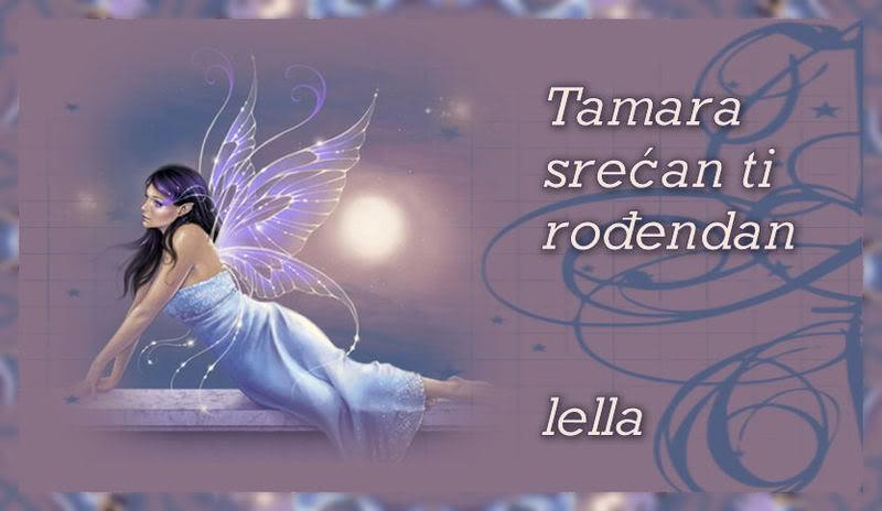Tamara srecan ti rodjendancic ! CestitkazaTamaru