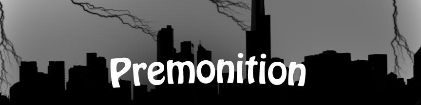 Premonition Forum - Portal ForumBannerSkyline