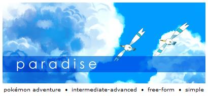 Paradise: A Free-form Pokémon RPG Paradise-ad5_zpsa1ccd18e