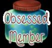 Obsessed Member