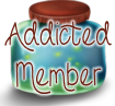 Addicted Member
