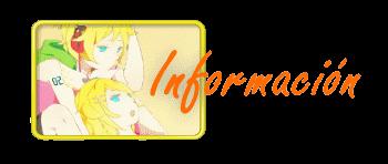 Ficha Kagamine. Información~ Tituloinformacion