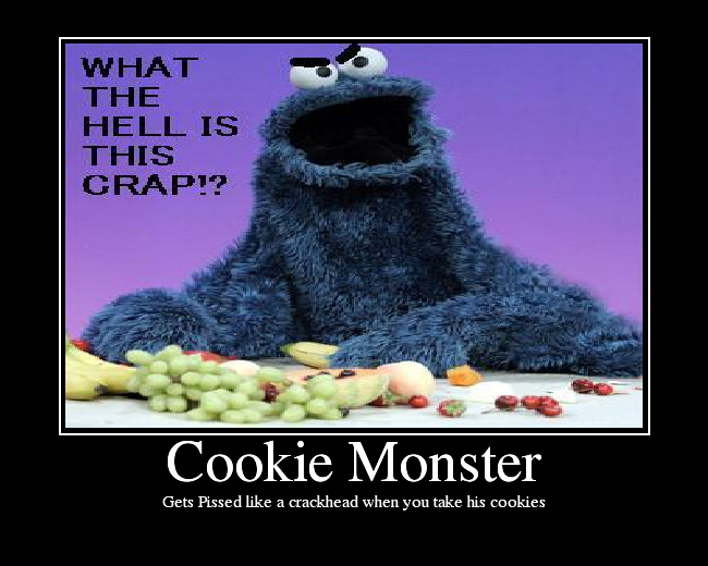 Random Pics and Vids of ALL KINDS =] CookieMonster1
