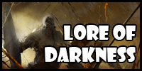 Lore of Darkness