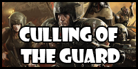 Culling of the Guard