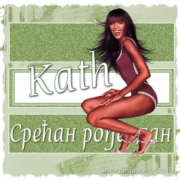 Kath ... Kath_rodjendanska