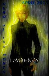 April 2013 Hero: Lambency LEMBANCY_FINALWHOOPSFUDGE