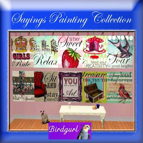 Birdgurl's Sims 2 Creations - Page 3 SayingsPaintingCollectionbanner1