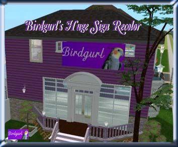 Birdgurl's Sims 2 Creations - Page 4 BirdgurlsHugeSignRecolorbanner