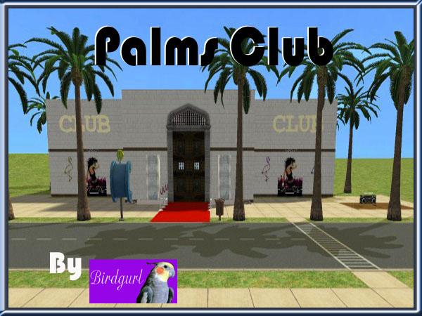 Birdgurl's Sims 2 Creations - Page 5 PalmsClubbanner