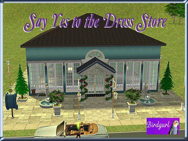 Birdgurl's Sims 2 Creations - Page 4 SayYestotheDressStorebanner