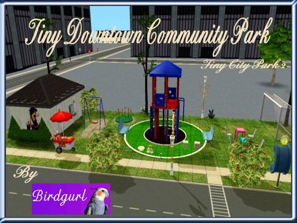 Birdgurl's Sims 2 Creations - Page 5 TinyDowntownCommunityParkbanner