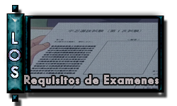 Información y Requisitos de Examenes