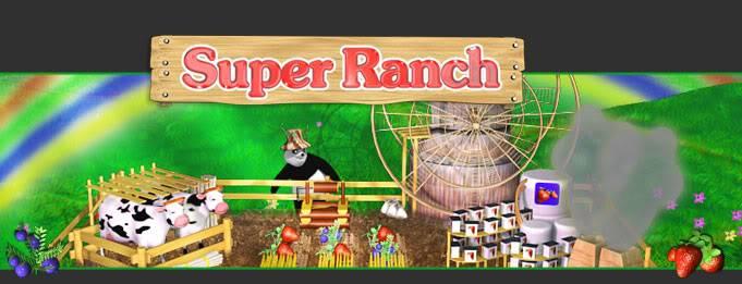 [RS/FF] SUPER RANCH (Dash/Time Management Game!) SuperRanch