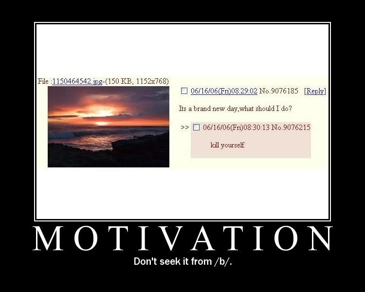 Motivational Posters 4chan_b_motivation