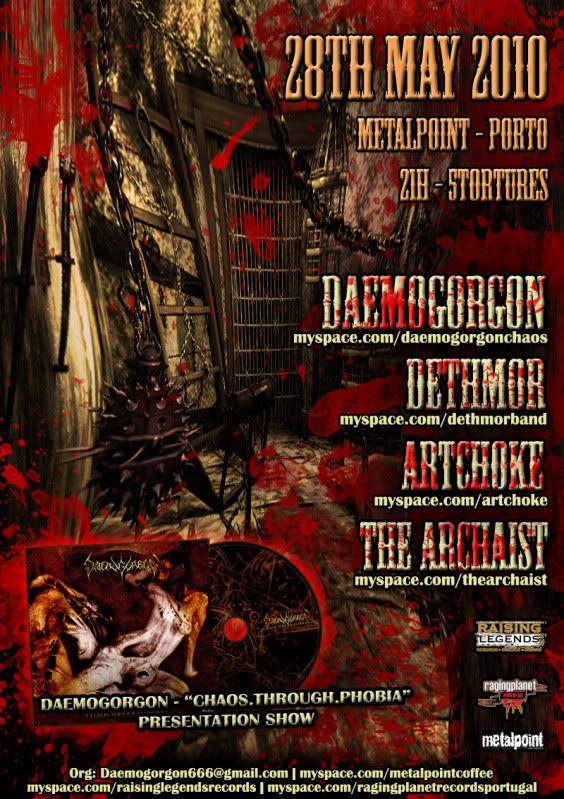 2010.05.28 - DAEMOGORGON + DETHMOR + ARTCHOKE + THE ARCHAIST   Metalpoint - Porto Metalpoint_vfinal