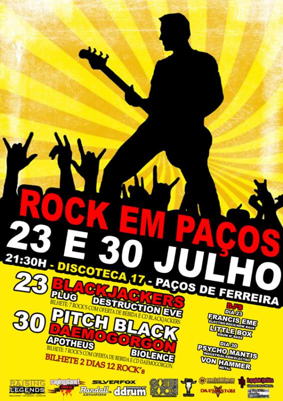 23&30.07.10 | Pitch Black + Daemogorgon + Apotheus + Biolence | ROCK EM PAÇOS - Paços Ferreira - Discoteca 17 RockempaosFINALWEB