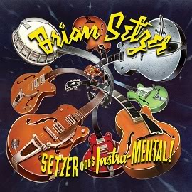 Brian Setzer / Orchestra / Stray Cats BS_SetzerGoesInstru-Mental_Cover-Copie