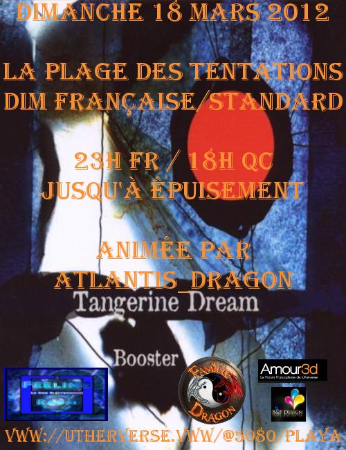 Soirée Booster (Première Partie) le 18 mars Tangerinedreambooster
