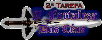 """20.02.1806 - 2ª Tarefa """"A Fortaleza dos Céus"""" - Torneio de Hogwarts Tarefa2"""