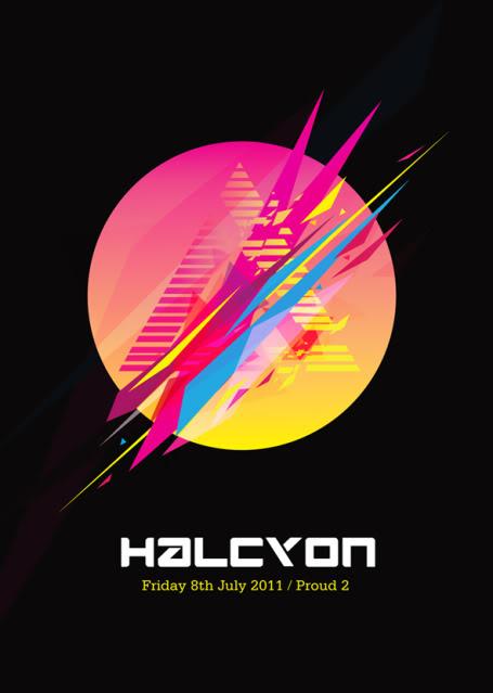 Halcyon @ Proud2 - Son Kite, Ticon, Lish, D-Nox - 8th July Halcjuly