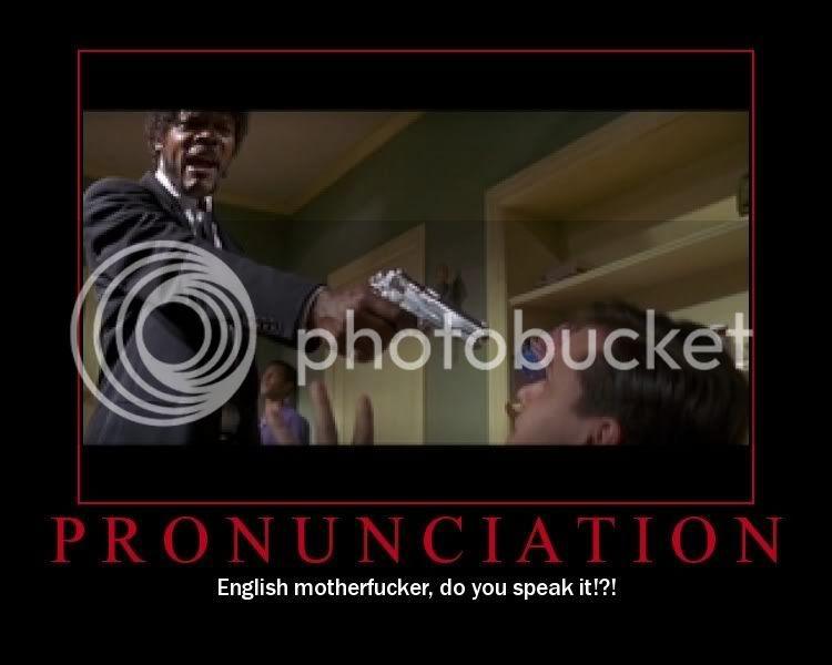 Demotivational posters Pronunciation