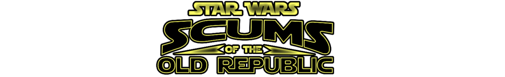 Star Wars: Scums of the Old Republic