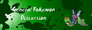 General Pokemon Discussion