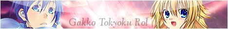 Gakko Tokyoku Rol ExchangeGT