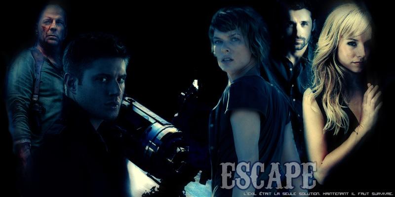 | Escape |
