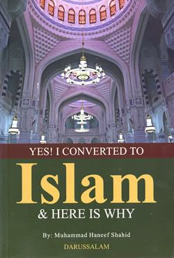 *Yes! I converted to Islam & here is why **A compilation of reversion stories by M. S. Shahid** 087-YesIConverted