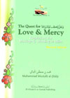 The Quest For Love & Mercy by Muhammad al Jibaly Lovemercy
