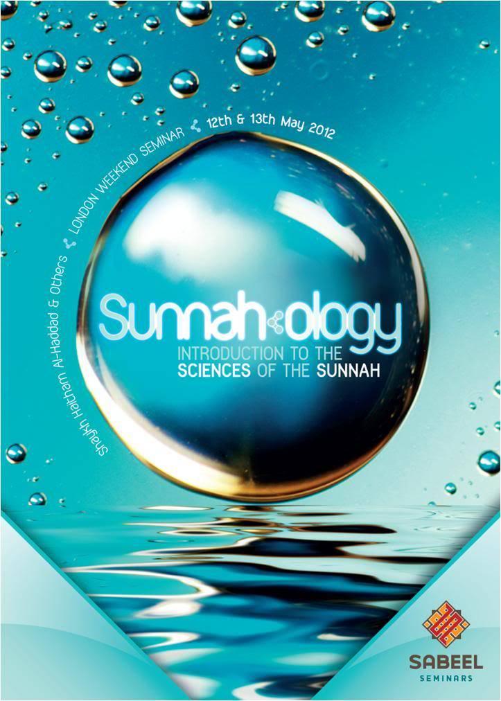 26th & 27th May 2012: London Docklands UK - Sunnah-ology Sunnah